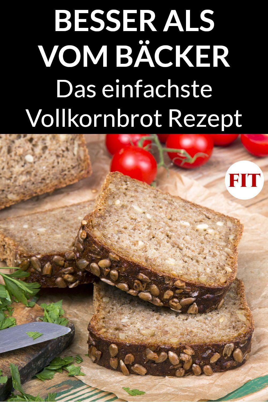 Vollkornbrot Rezept - Gesundes Brot selber backen in 2020