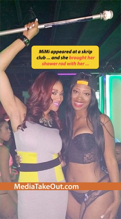 You Have GOT TO BE KIDDING ME . . . Mimi From LOVE AND HIP HOP . . . Is Making CLUB APPEARANCES . . . WITH HER SHOWER ROD!!!