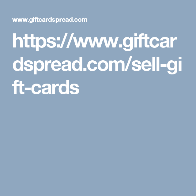 Pin by Gift Card Spread on Sell Gift Cards | Sell gift cards