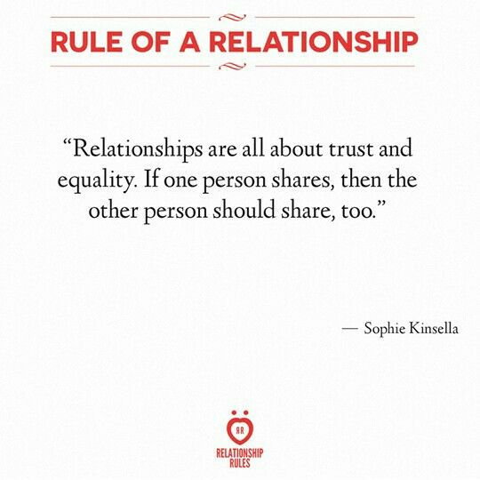 Relationships Are About Trust And Equality Relationship Stuff