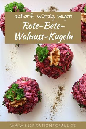 Photo of Rote Beete und Walnussbällchen scharf und würzig – schnelles Rezept