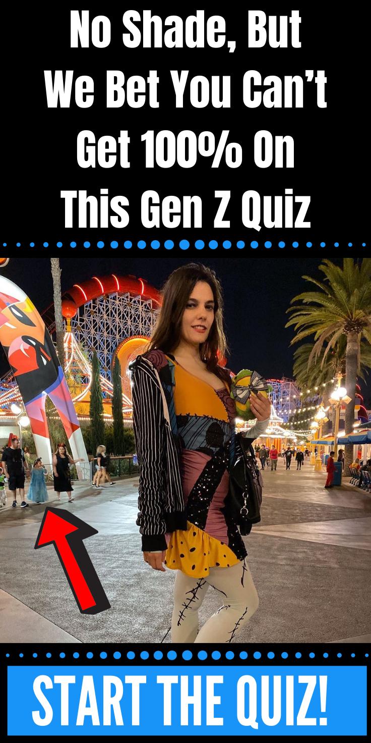No Shade But We Bet You Can T Get 100 On This Gen Z Quiz Halloween 2019 Magiquiz Halloween