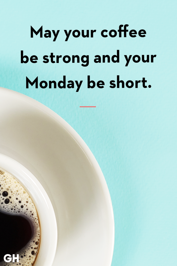 Monday Good Wishes Funny Coffee Quotes Coffee Quotes Coffee Humor