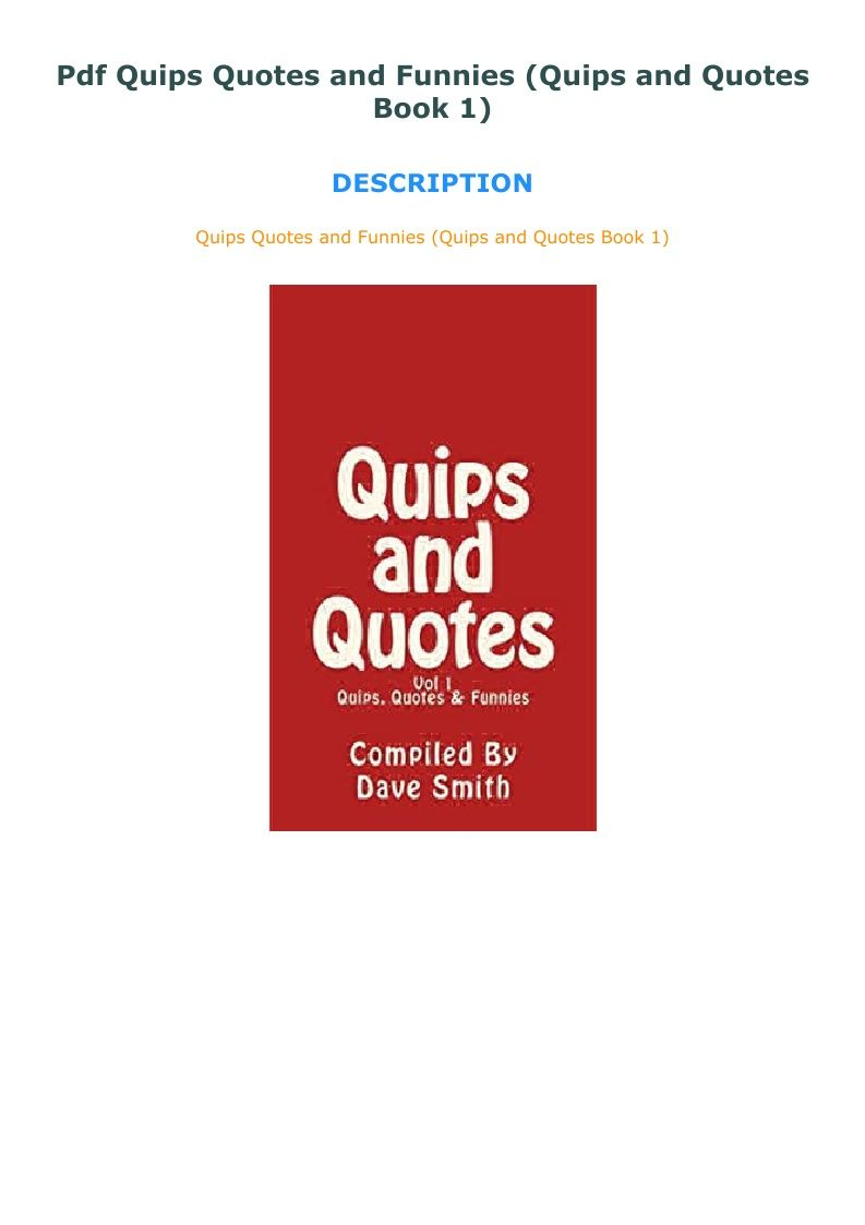 Pdf Quips Quotes And Funnies Quips And Quotes Book 1 Book Quotes Funny Quotes Quotes