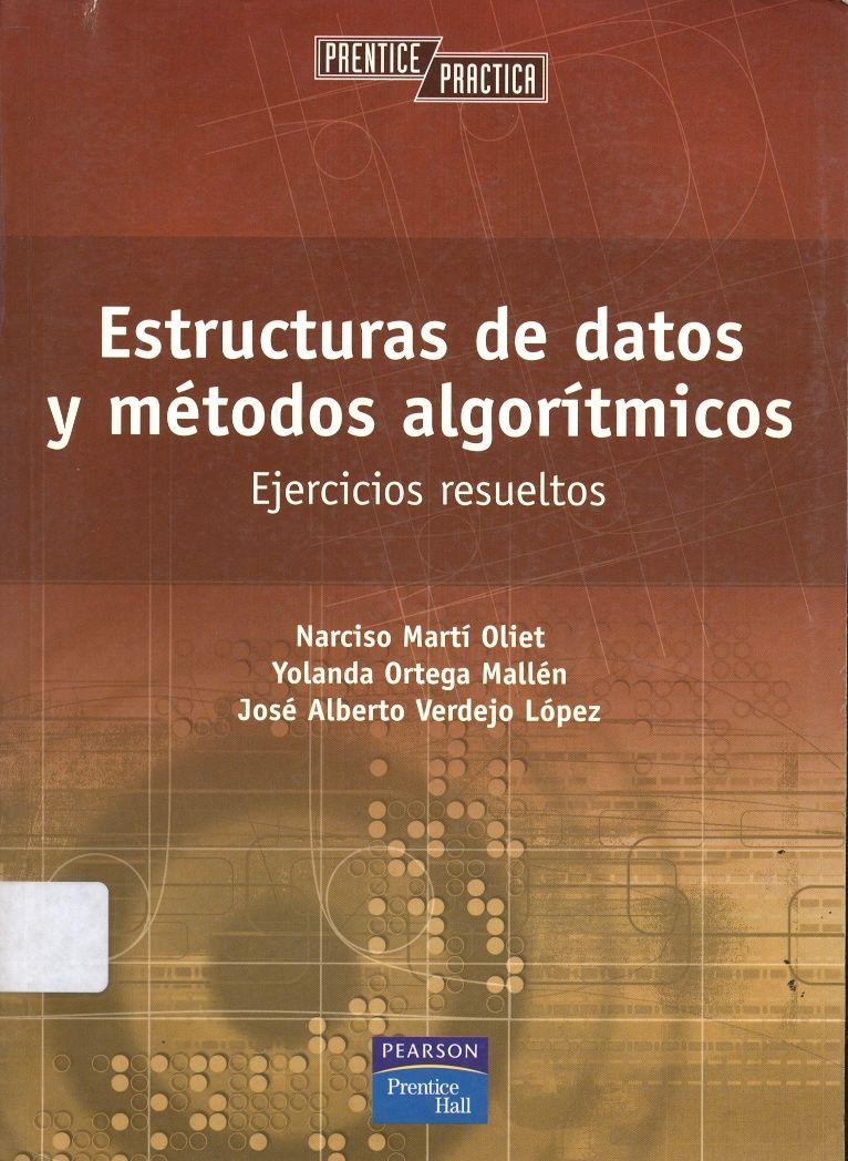 Colección De Ejercicios Resueltos Sobre Estructuras De Datos