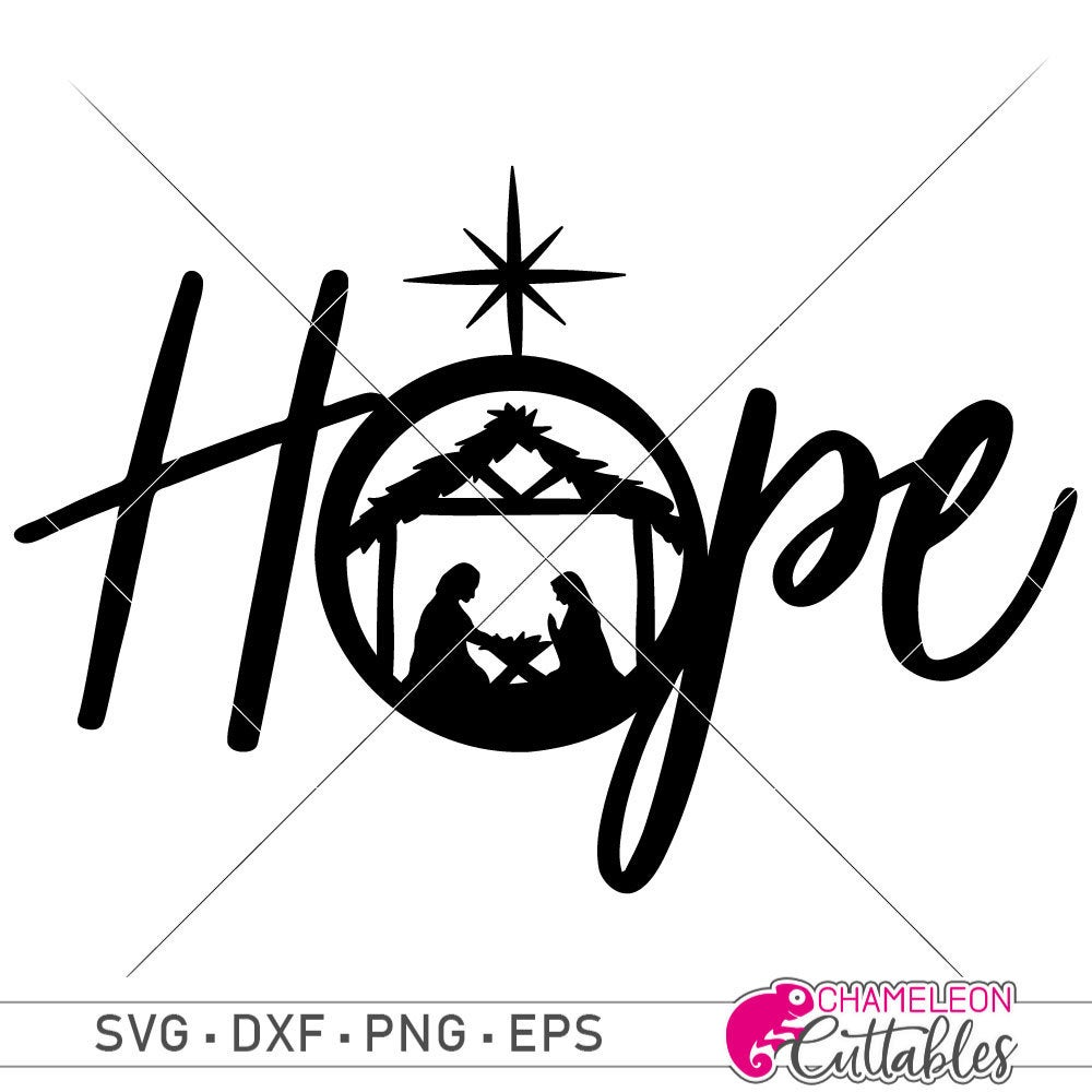 Hope with Christmas Nativity Scene SVG eps dxf Files for