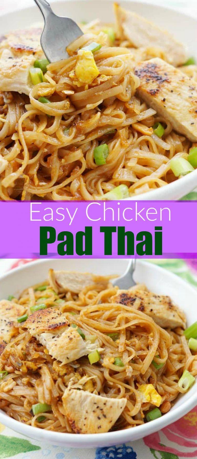 Easy chicken pad thai recipe food recipes healthy pad