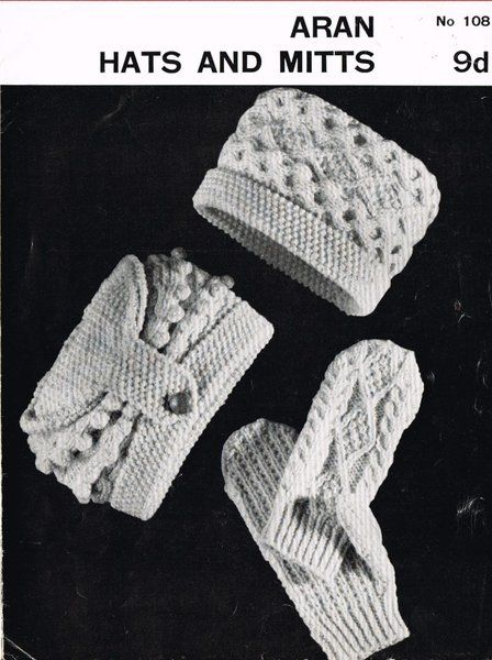 Aran 108 - hats and mittens - vintage knitting pattern ...