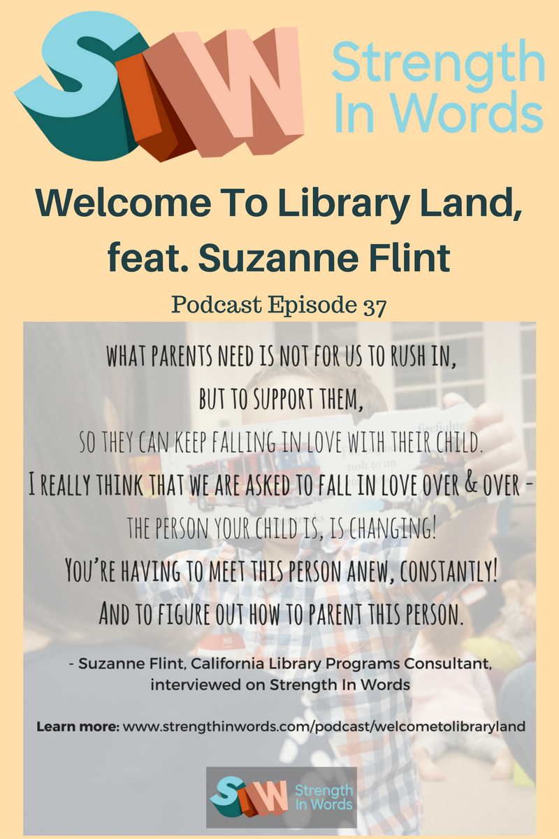 """Have you taken advantage of the wonderful family-centered programs and resources of your local library? Join Ayelet Marinovich of Strength In Words as she speaks with child development specialist and the chief architect behind California state's initiative, """"Early Learning with Families,"""" Suzanne Flint"""