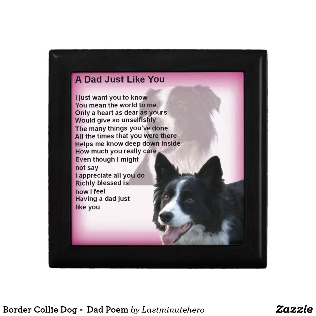 Border Collie Dog Dad Poem Gift Box Dog Gift Box Dad Poems