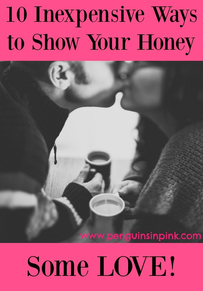 10 Inexpensive Ways to Show Your Honey Some Love - I would share 10 inexpensive ways to show your honey some love just in time for Valentine's day! The list below is tried and true by James and I and most of them are FREE!