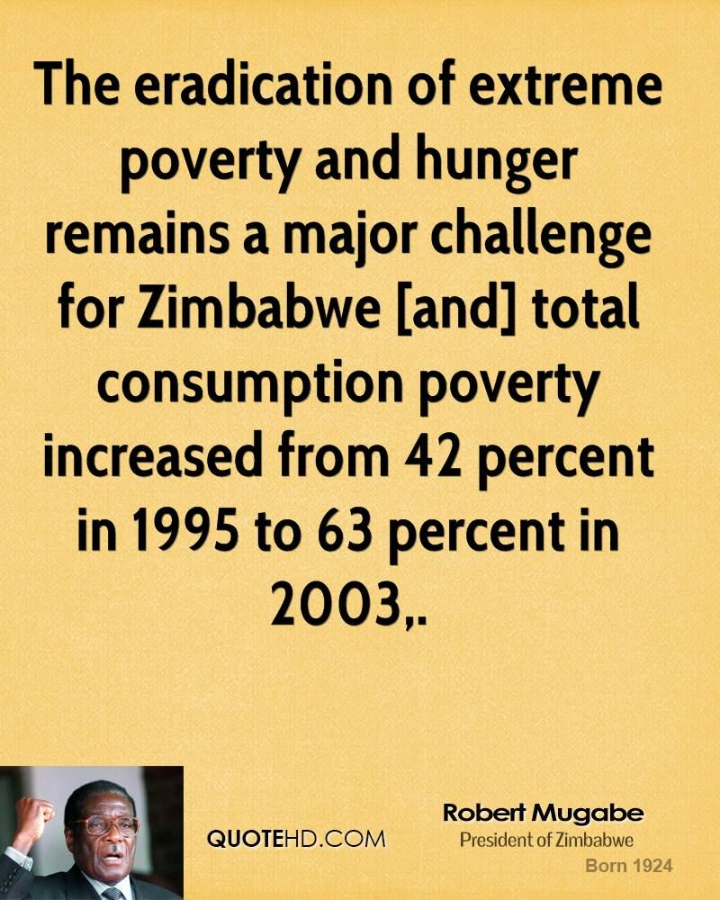 Quotes About Poverty More Robert Mugabe Quotes On Www.quotehd  Quotes Challenge