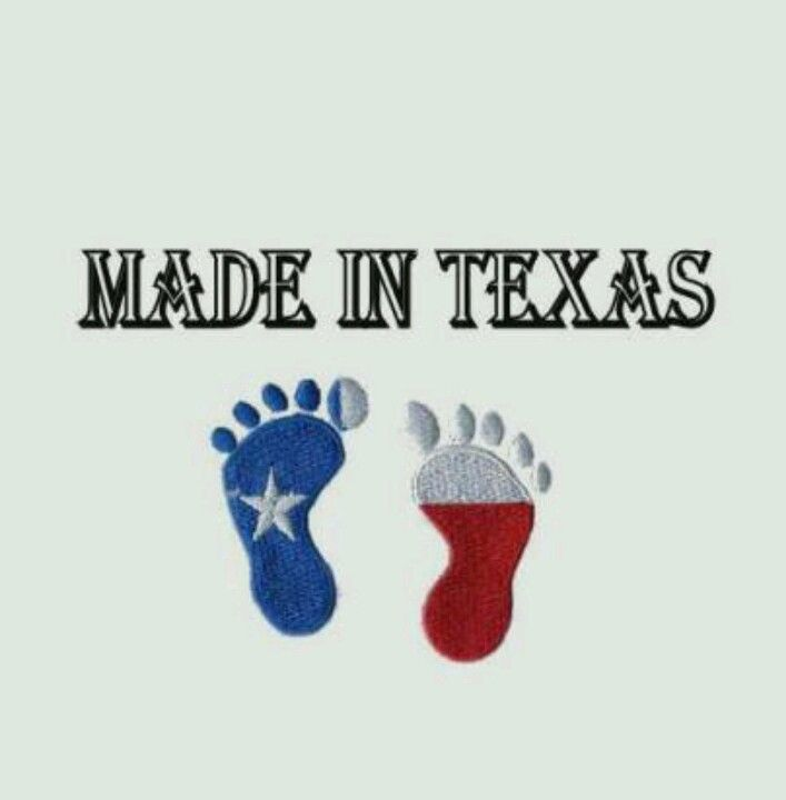 Pin By Michele Munger On Texas My Texas With Images Texas Baby