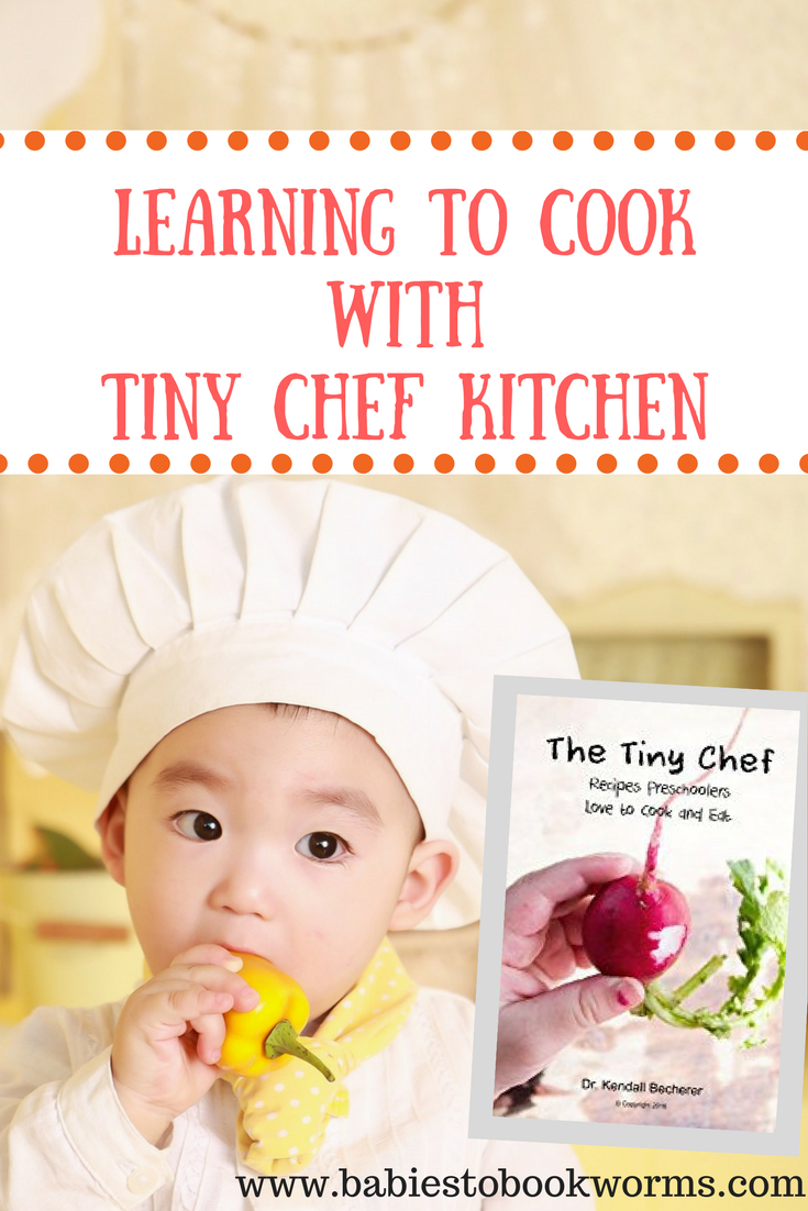 Teaching Kids to Cook with The Tiny Chef | Recipes, Parents and ...
