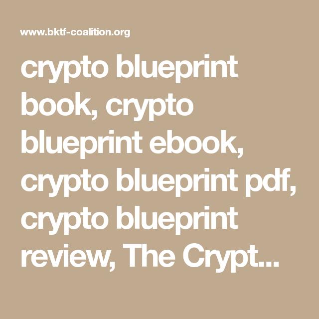 Crypto blueprint book crypto blueprint ebook crypto blueprint pdf crypto blueprint book crypto blueprint ebook crypto blueprint pdf crypto blueprint review the crypto blueprint system the crypto blueprint system by malvernweather Images