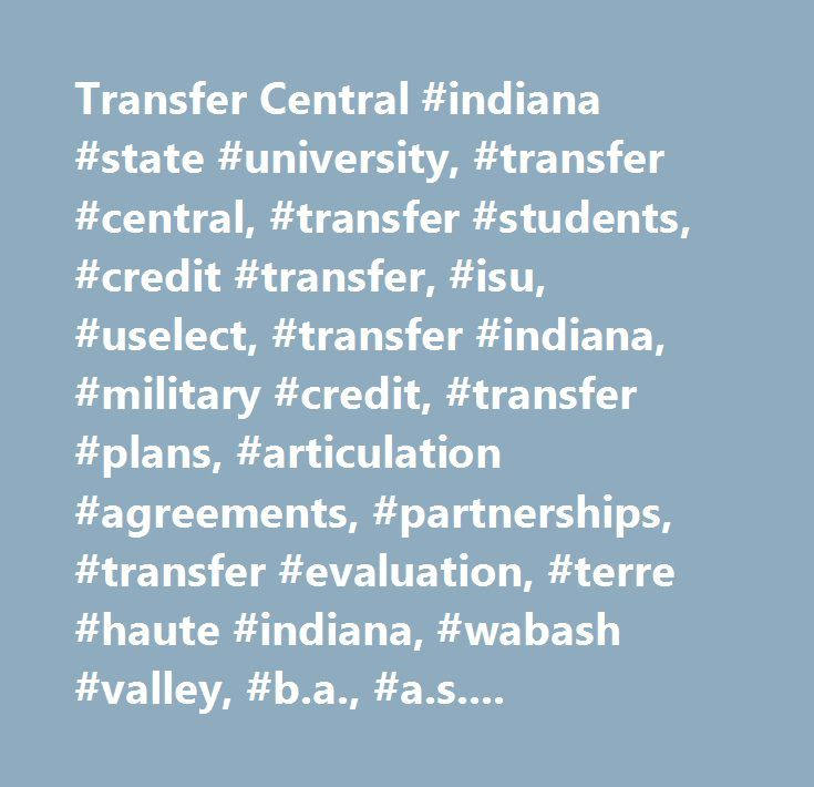 Transfer Central Indiana State University Transfer Central