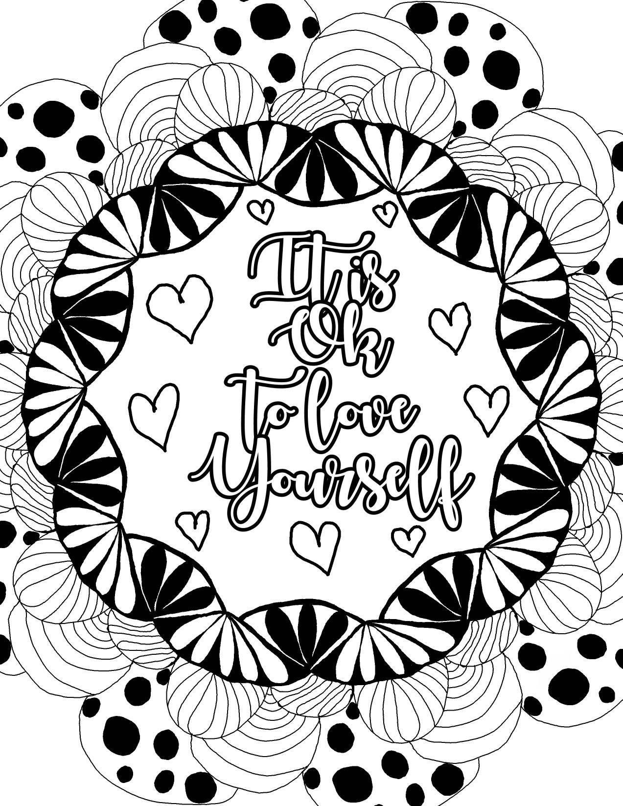 Self Love Quotes Coloring Pages Coloring Pages Inspirational Quote Coloring Pages Coloring Books