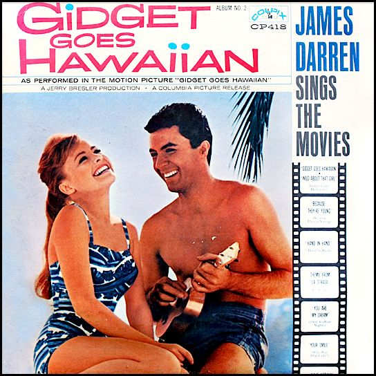 """Gidget Goes Hawaiian"" (1961, Colpix). Music from the ..."