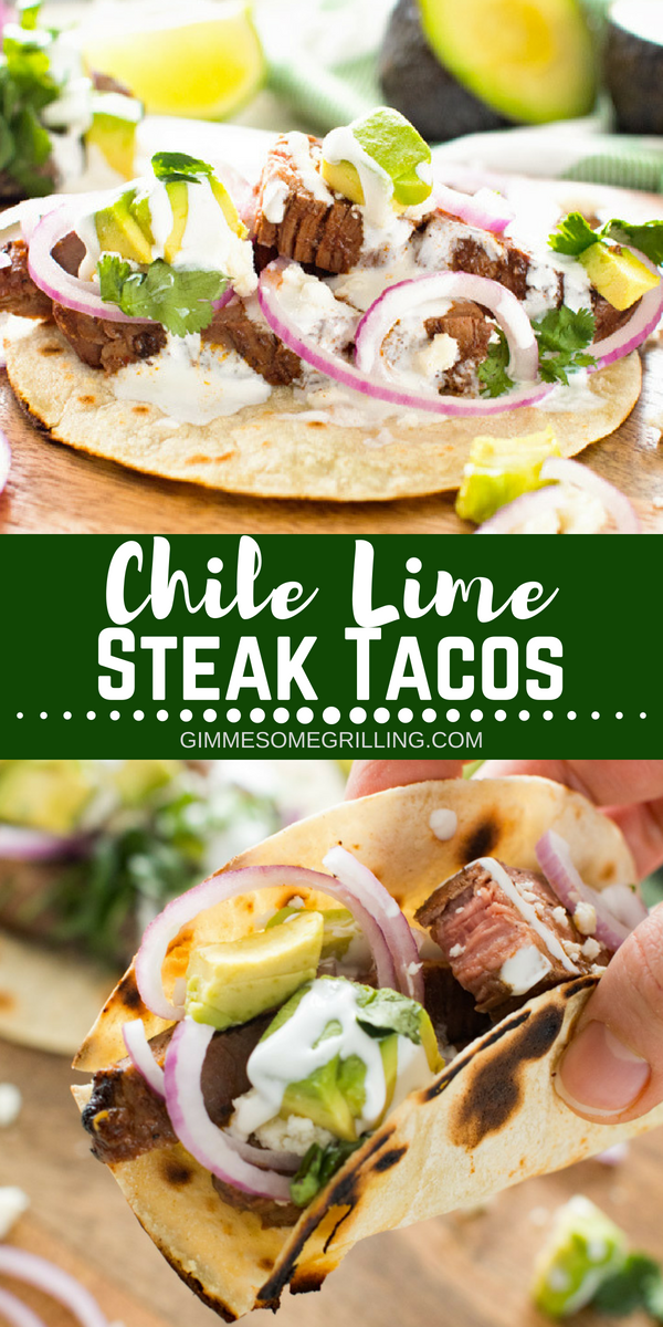 Chile Lime Steak Tacos - Gimme Some Grilling