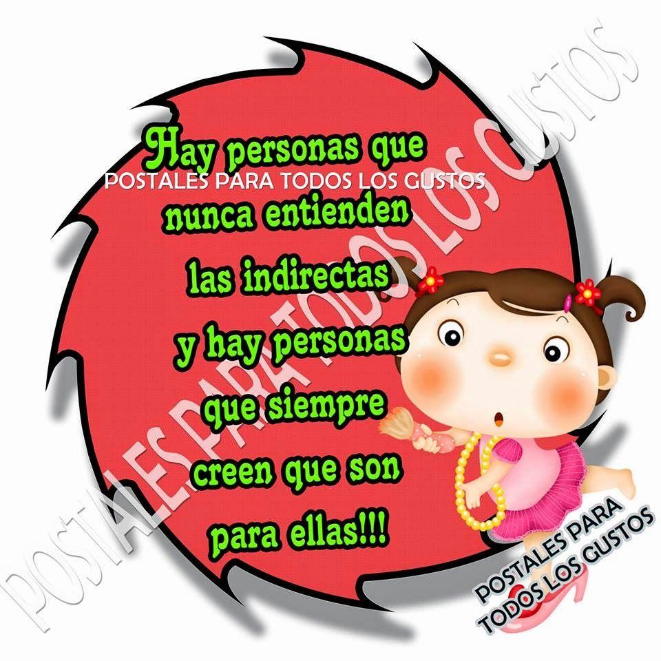 Postales Para Todos Los Gustos: HAY PERSONAS...