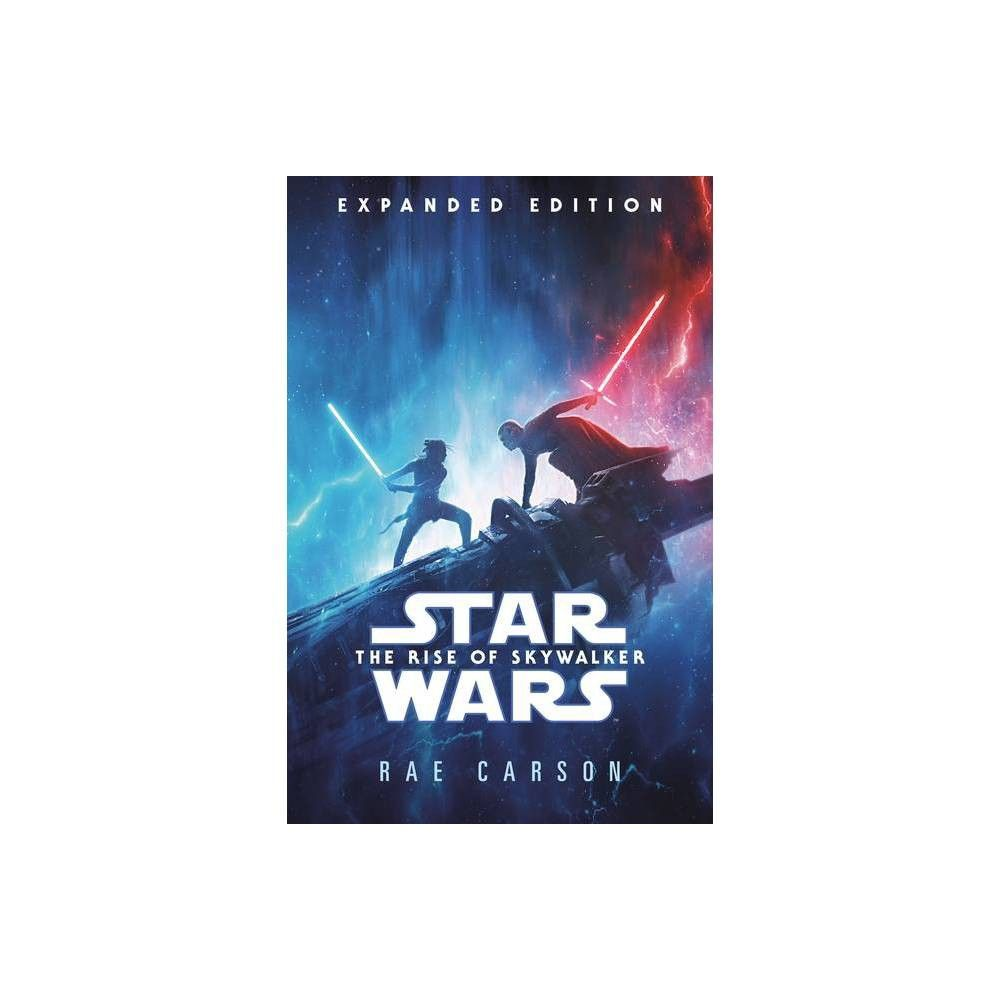 The Rise Of Skywalker Expanded Edition Star Wars By Rae Carson Hardcover Star Wars Books Star Wars Novels Star Wars Episodes