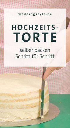 Photo of Hochzeitstorte selber backen: Schritt 1 Naked Cake