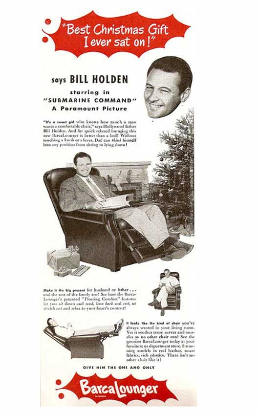 William Holden Best Christmas Gift I Ever Sat On Barcalounger Ad