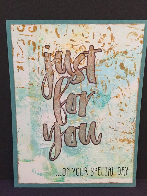 Just For You - Special Day Card - blank inside 4 1/4 x 5 1/2