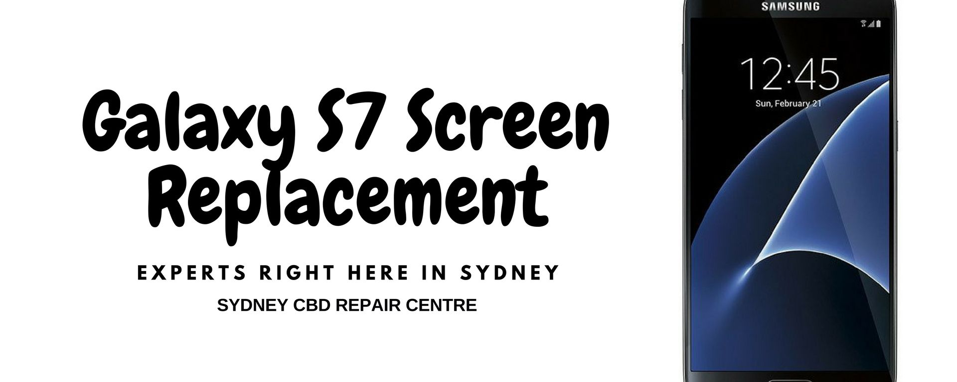 Galaxy S7 Screen Replacement Experts Right Here in Sydney