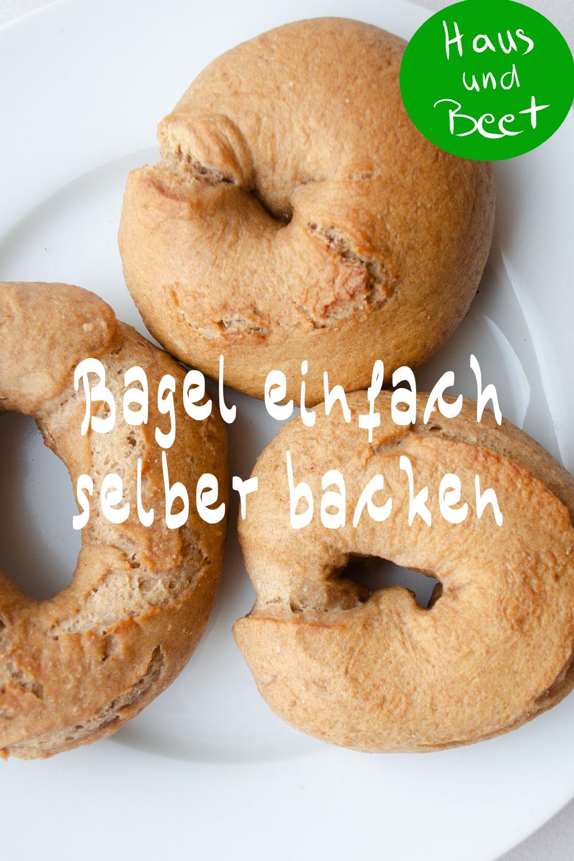 Bagel Backe Die Runden Brotchen Mit Dem Loch Haus Und Beet In 2020 Lebensmittel Essen Brot Backen Rezept Einfach Bagel