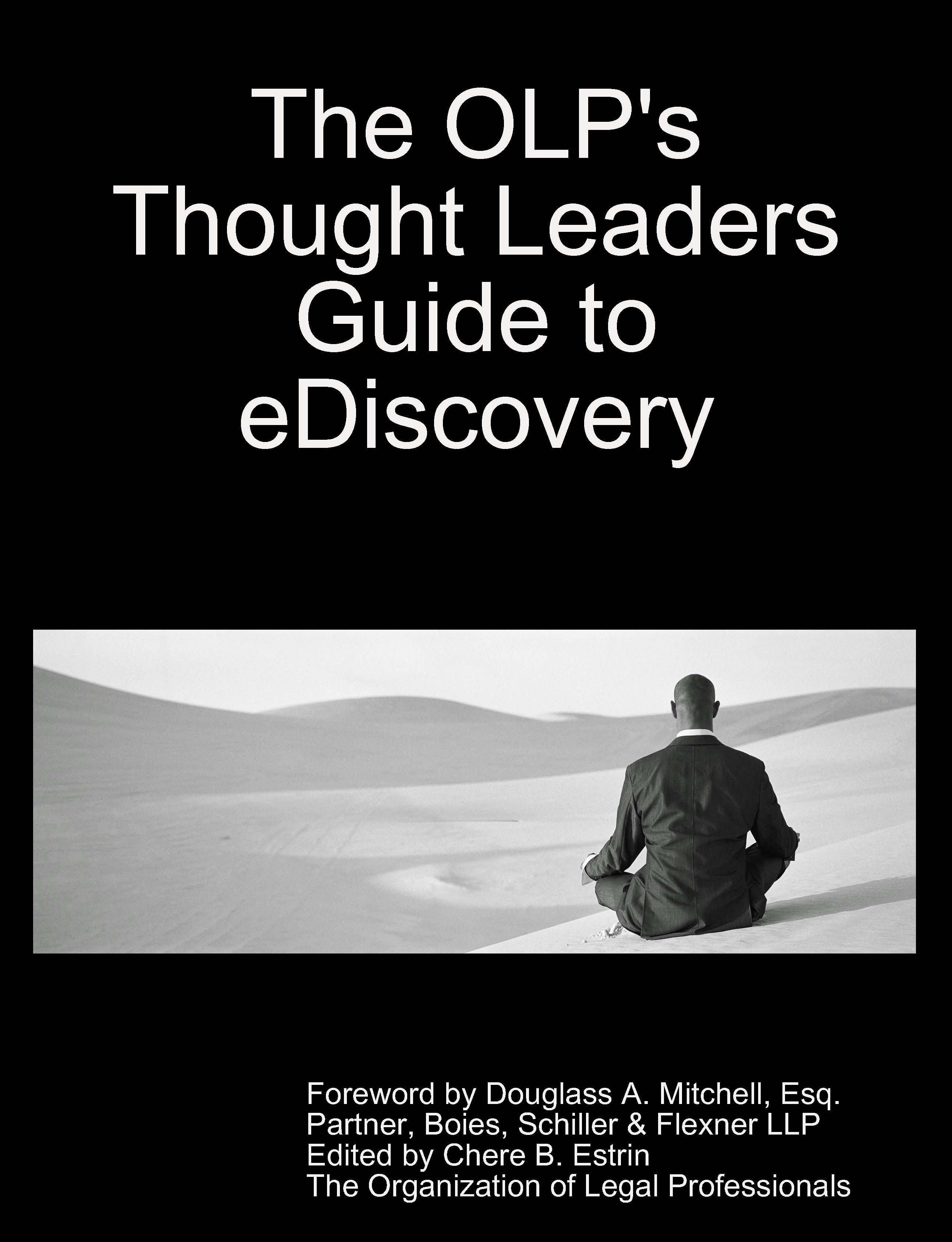 Thought Leaders Guide To Ediscovery Via Olp Ediscovery Pinterest