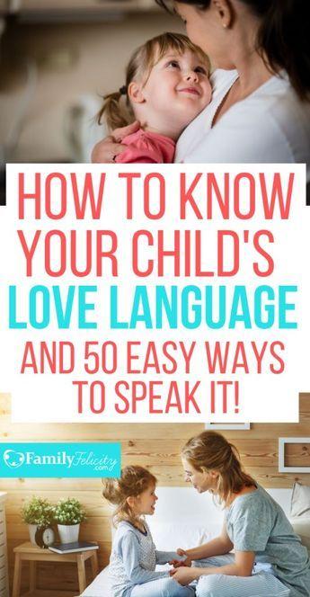 Love Language: 50 Simple Ways to Speak Your Child's Love Language