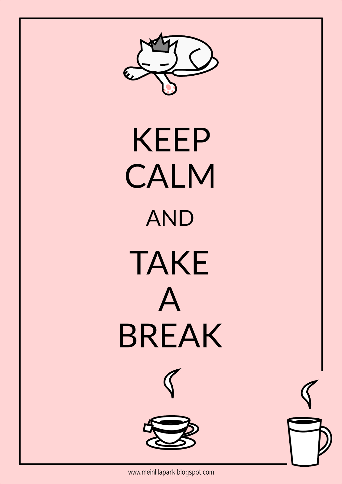 FREE printable keep calm and take a break   cat tea coffee