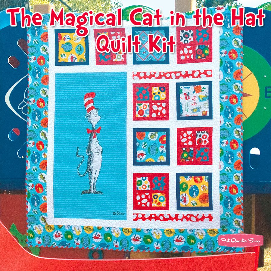 The Magical Cat in the Hat Quilt Kit Featuring The Cat in the Hat ... : cat in the hat quilt kit - Adamdwight.com