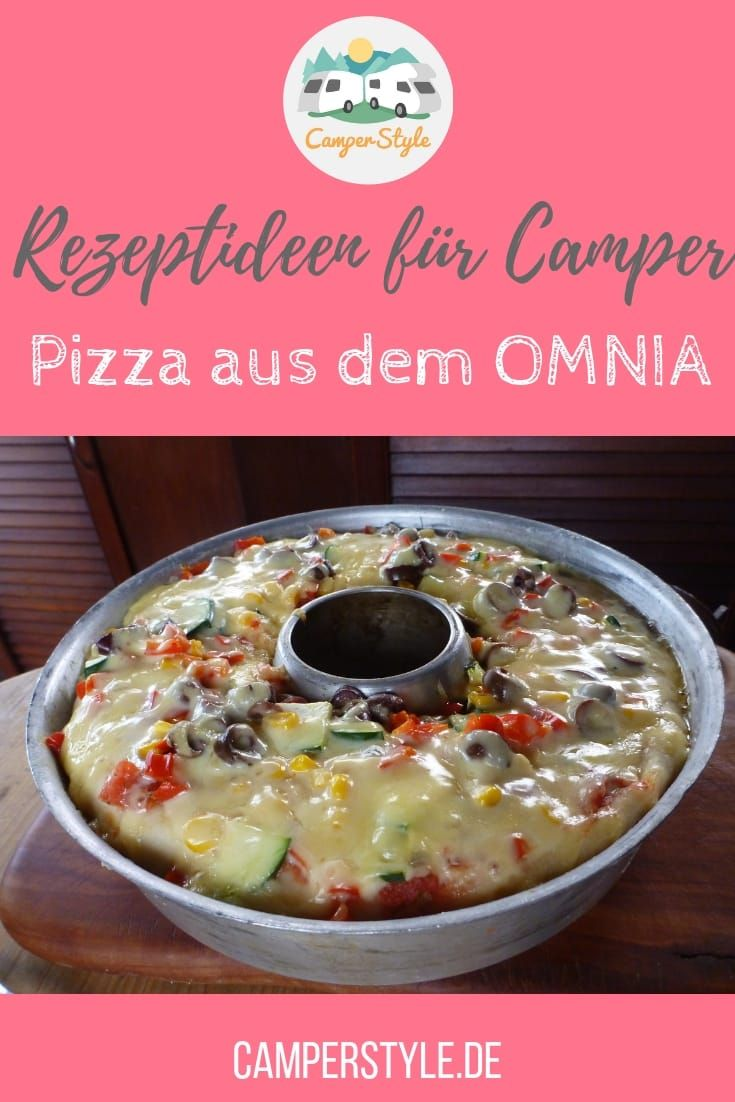 Rezepte für den Omnia Backofen - Pizza | CamperStyle
