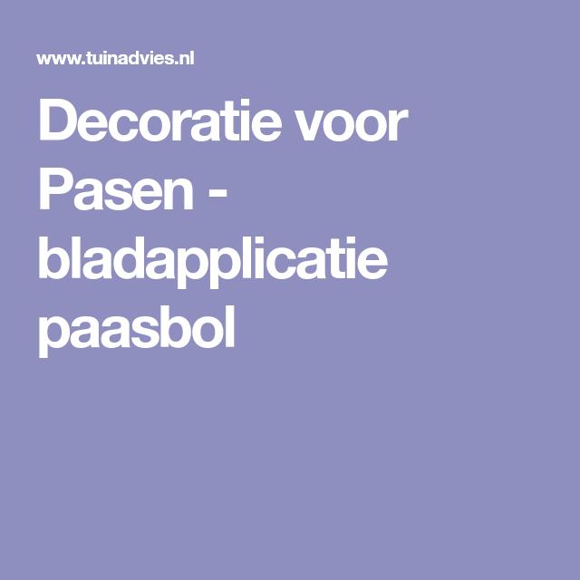 Decoratie voor Pasen: bladapplicatie paasbol