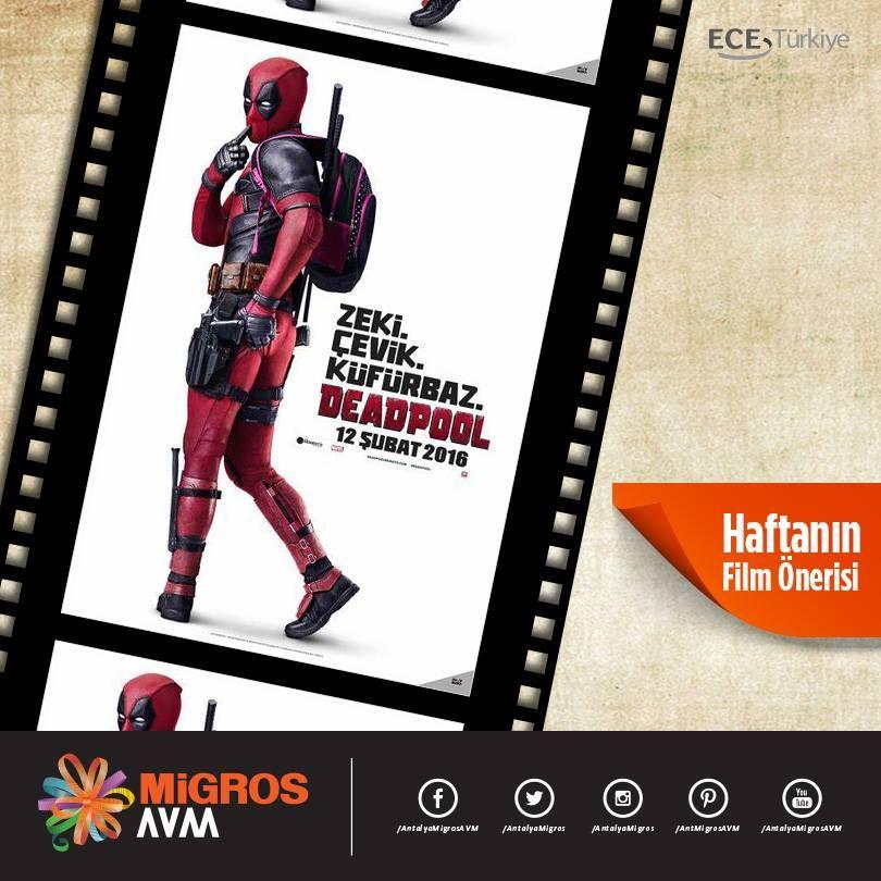 Antalya Migros AVM'den haftanın film önerisi, Deadpool