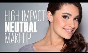 HIGH IMPACT Neutral Makeup Tutorial!