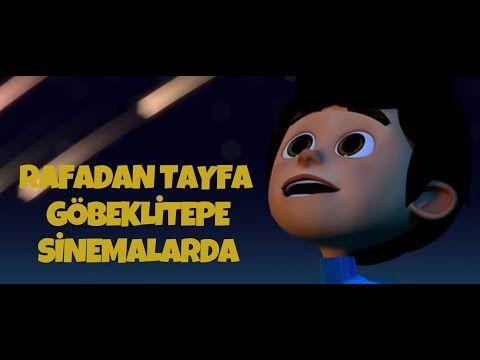 Rafadan Tayfa Gobeklitepe Sinemalarda Youtube Sinema Film Youtube