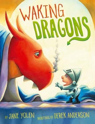 Waking Dragons By Jane Yolen Well Suited To Our Childrens Section