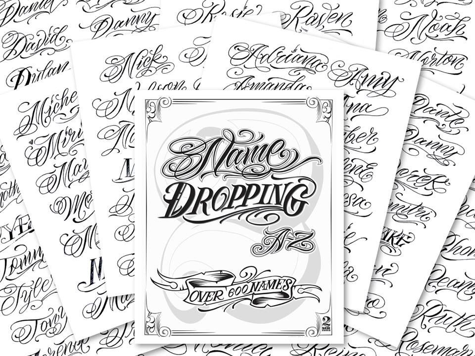 Name Dropping AZ by Sir Twice Tattoo lettering fonts