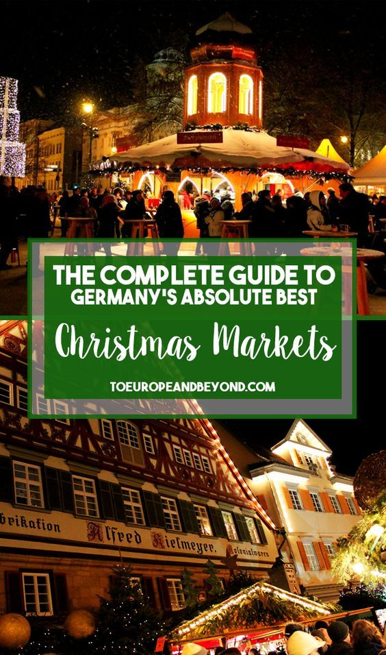 a photo list of the best christmas markets in germany from munich to dresden and berlin and even small villages like esslingen