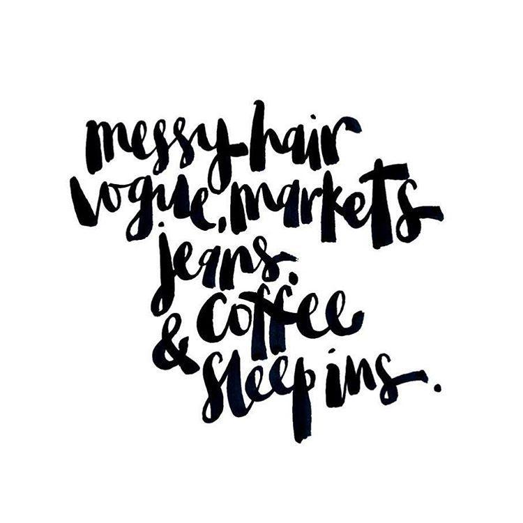"Emma Bone Design on Instagram: ""Is it the weekend yet? #vogue #market #weekend #coffee #sleep #handwritten #print #homedecor #typography #brushlettering #design #hair #jeans #emmabonedesign"""