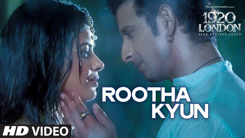 Rootha Kyun Video Song | 1920 LONDON | Sharman Joshi, Meera Chopra |  Shaarib,