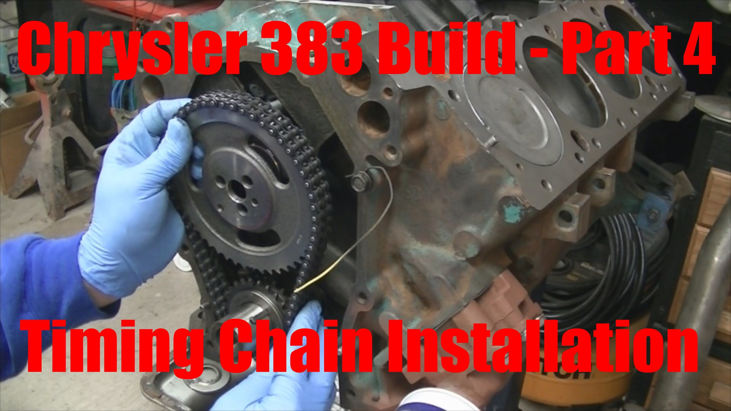 Joe S Garage 383 Engine Rebuild Part 4 Timing Chain Installation Engineering Engine Rebuild Parts