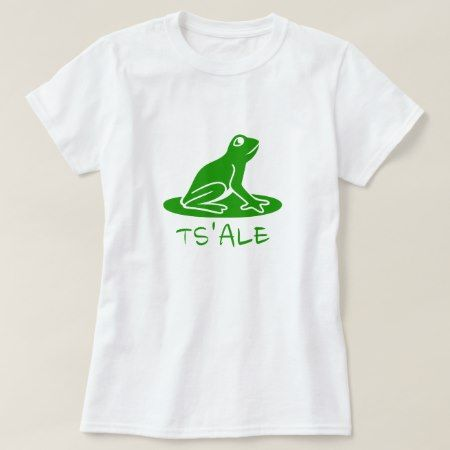 Text in Tsetsaut: ts'alε and a green frog T-Shirt - click to get yours right now!
