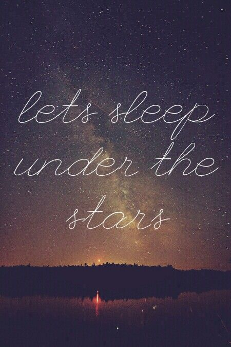 Preferably With A Roof Between Us And Those Stars You Have Enough