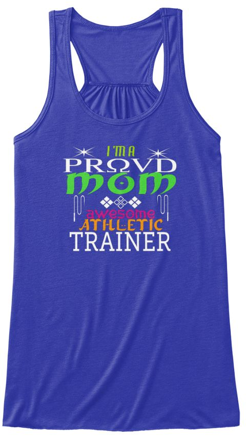 I 'm A Proud Mom Awesome Athletic Trainer True Royal Women's Tank Top Front