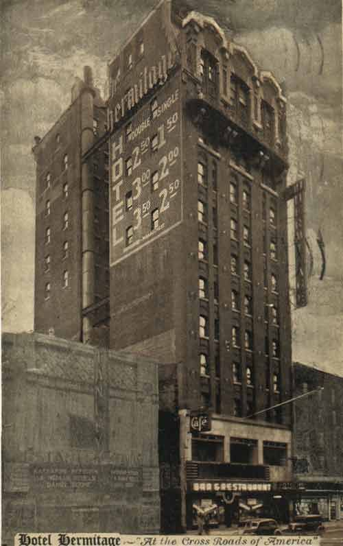 The Infamous Hermitage Hotel In 1938 One Of The Bachelor Hotels