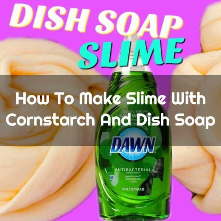 Complete guide how to make slime easy way how to make slime with cornstarch and dish soap ccuart Images